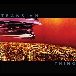 Trans Am - Thing sleeve