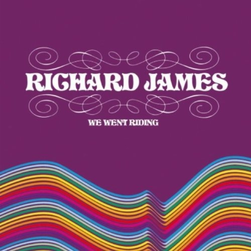 Richard James – We Went Riding