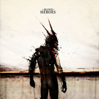 The Blood of Heroes - The Blood of Heroes