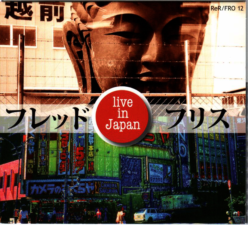 Fred Frith - Live in Japan