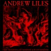 Andrew Liles - First Monster Last Monster Always Monster
