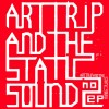 Art Trip and the Static Sound - EP2