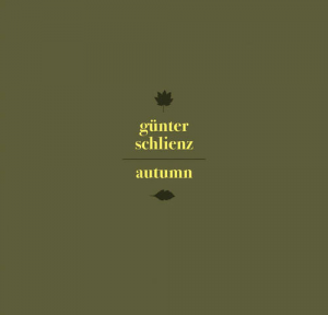 Günter Schlienz - Autumn
