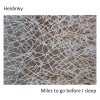 Heldinky - Miles To Go Before I Sleep