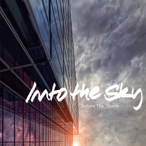 Into The Sky - Before The Storm