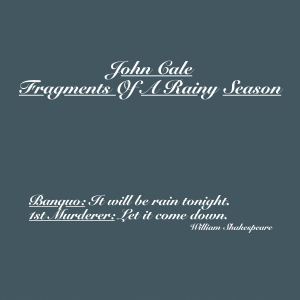 John Cale - Fragments Of A Rainy Season