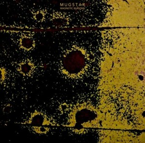 Mugstar - Magnetic Seasons