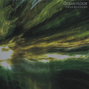 Ocean Floor - Four Shadows