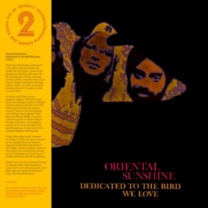 Oriental Sunshine - Dedicated To The Bird We Love