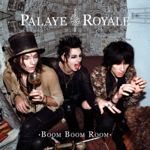 Palaye Royale - Boom Boom Room (Side A)