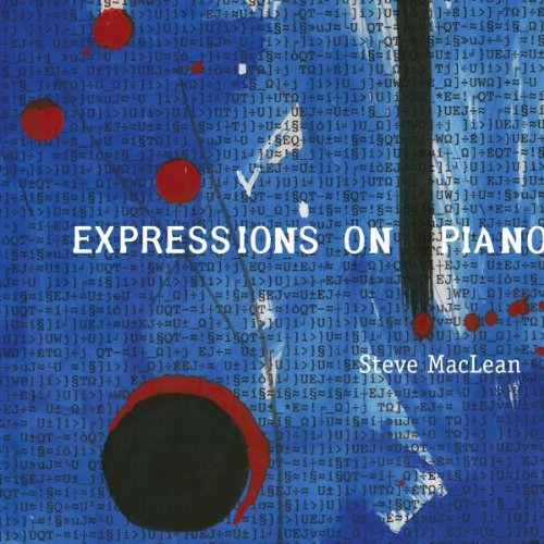 Steve Maclean – Expressions On Piano