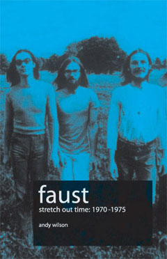 Stretch Out Time – Faust 1970-1975