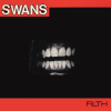 Swans - Filth Deluxe Edition