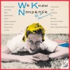The 49 Americans - We Know Nonsense