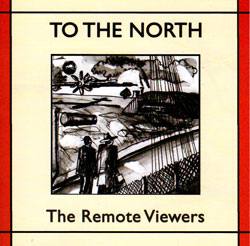 The Remote Viewers – To the North