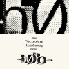 The Technical Academy plays -b0b-