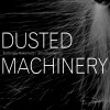 Toshimaru Nakamura & John Butcher - Dusted Machinery