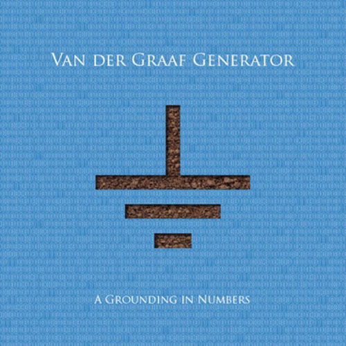 Van der Graaf Generator – A Grounding in Numbers