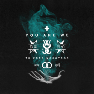 While She Sleeps - You Are We